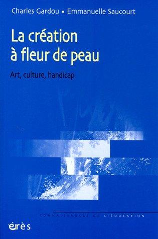 La création a fleur de peau, Charles Gardou